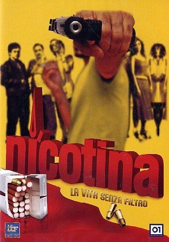 Nicotina - La Vita Senza Filtro by Diego Luna