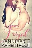 Frigid (Frigid Series Book 1) (English Edition)