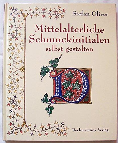 Mittelalterliche Schmuckinitialen selbst gestalten