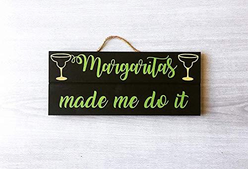 Not Branded 13 x 30,4 cm Margaritas Made Me Do It Margarita Sign Margarita Bar Sign Margarita Cita Signo Tequila Bar Sign Divertido Signo de Margarita 814724