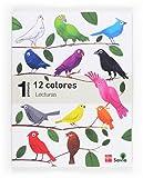 Lecturas: 12 colores. 1 Primaria. Savia - 9788467571448...