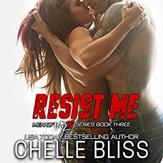 Resist Me     Men of Inked, Book 3              By:                                                                                                                                 Chelle Bliss                               Narrated by:                                                                                                                                 Lance Greenfield,                                                                                        Simone Lewis                      Length: 7 hrs and 32 mins     383 ratings     Overall 4.6