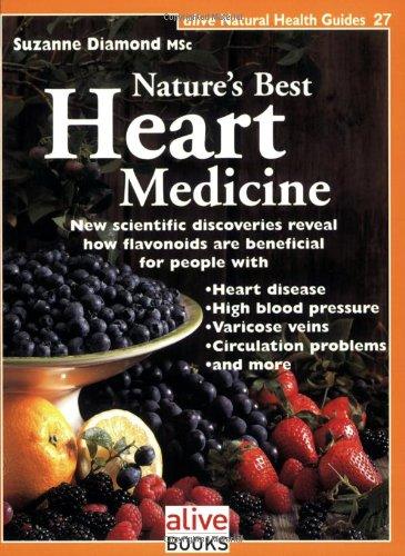 Nature's Best Heart Medicine (Alive Natural Health Guides)