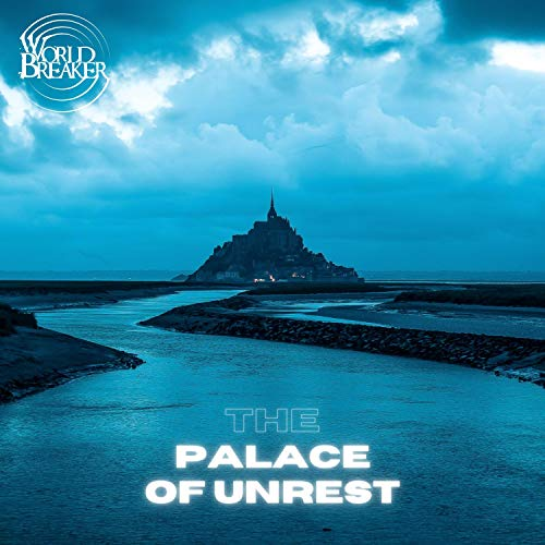 The Palace of Unrest