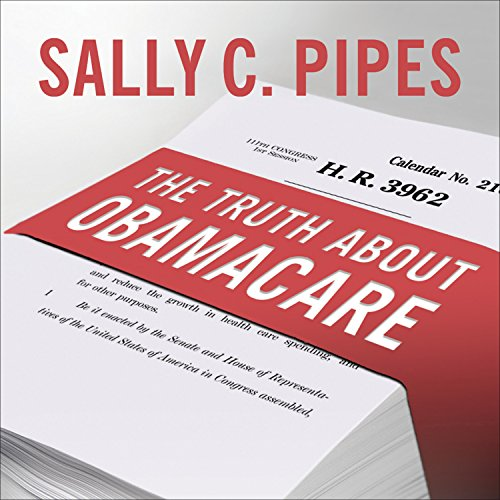 The Truth about Obamacare cover art