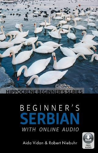 Compare Textbook Prices for Beginner's Serbian with Online Audio Bilingual Edition ISBN 9780781813662 by Vidan,Niebhur, Robert