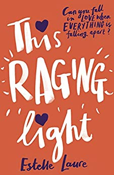 This Raging Light by [Estelle Laure]