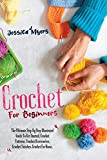 CROCHET FOR BEGINNERS: The Ultimate Step By Step Illustrated Guide To Get Started. Crochet Patterns, Crochet Accessories, Crochet Stitches, Crochet For Home.