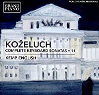 Kozeluch: Complete Keyboard Sonatas Vol. 11