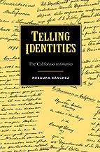 Telling Identities: The Californio testimonios