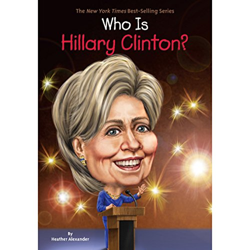 Who Is Hillary Clinton? audiobook cover art