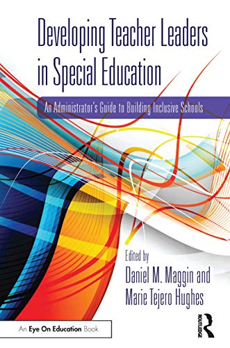 Compare Textbook Prices for Developing Teacher Leaders in Special Education 1 Edition ISBN 9780367415105 by Maggin, Daniel M.