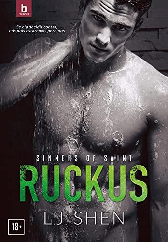 Ruckus (Sinners Of Saint Livro 2)