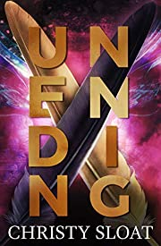 Unending (The Past Lives Series Book 1)