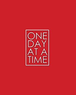 One Day at a Time - 18 Month Planner: Fire Engine Red Recovery Oriented Daily Weekly and Monthly Views with Notes and Dot ...