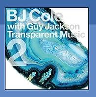 Transparent Music 2 by BJ Cole