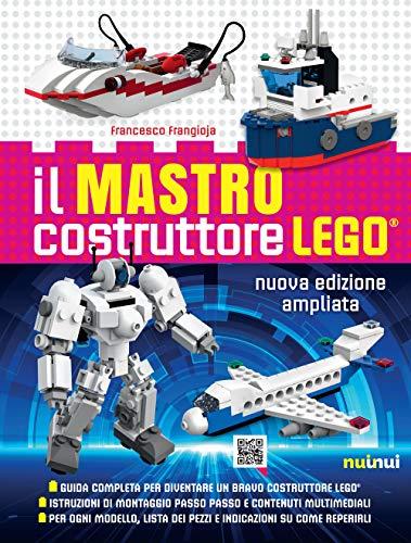 Il mastro costruttore Lego®. Ediz. a colori