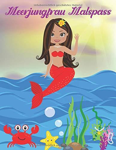 Meerjungfrau Malspass: Für Kinder im Alter von 4-8 Jahren, malen lernen mit schönen Malvorlagen, kreativ sein, die Unterwasserwelt entdecken, ... und Stickern, schönes Geschenk