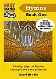Easy Piano Teacher Hymns - Book One: Twenty popular hymns arranged for easy piano (Easy Piano Series)