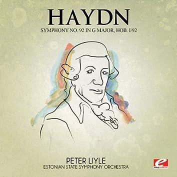 Haydn: Symphony No. 92 in G Major, Hob. I/92 (Digitally Remastered)