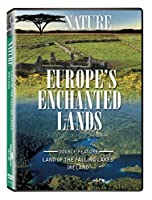 Nature: Europe's Enchanted Lands [DVD] [Import]