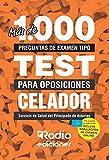 Más de 1.000 preguntas de examen  tipo test para oposiciones. Celador. Servicio de Salud del Principado de Asturias