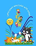 Let's Learn And Color With Kitten: Kitten Coloring Book for Kids
