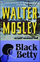 Black Betty (Easy Rawlins Mystery)