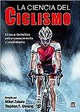 Ciencia del ciclismo, La. El nexo definitivo entre conocimiento y rendimiento