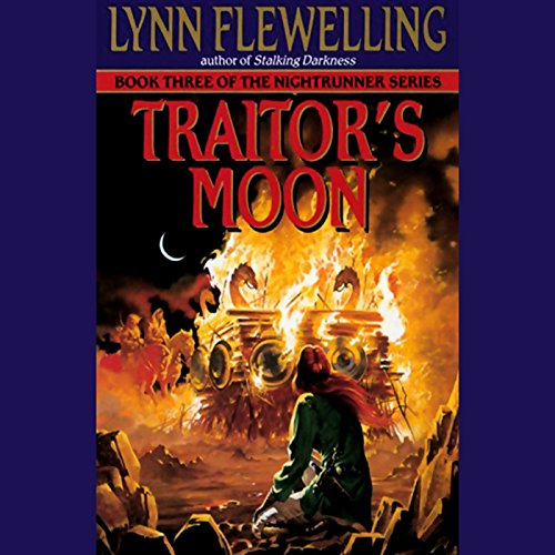 Traitor's Moon     Nightrunner, Book 3              Written by:                                                                                                                                 Lynn Flewelling                               Narrated by:                                                                                                                                 Raymond Todd                      Length: 21 hrs and 53 mins     1 rating     Overall 4.0