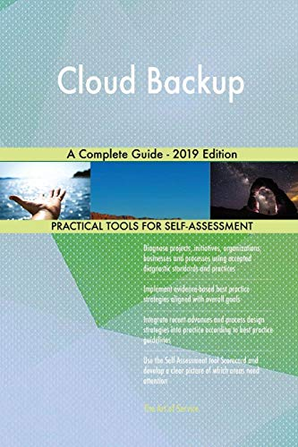 Blokdyk, G: Cloud Backup A Complete Guide - 2019 Edition
