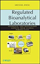 Regulated Bioanalytical Laboratories: Technical and Regulatory Aspects from Global Perspectives