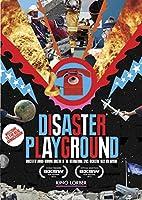 Disaster Playground [DVD]