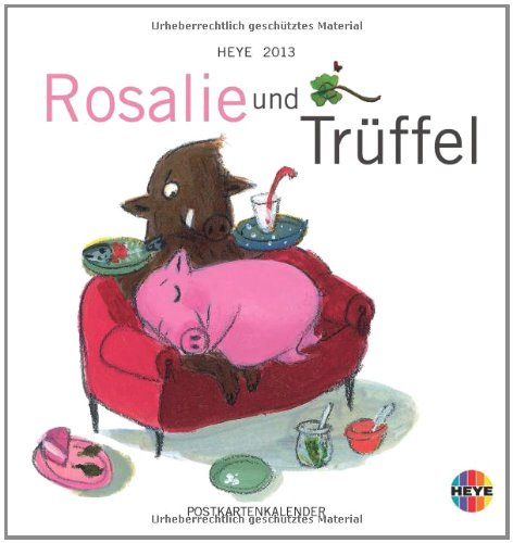 Rosalie und Trüffel Postkartenkalender 2013