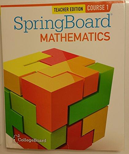 SpringBoard Mathematics Course 1 2014 TE Teachers Edition CollegeBoard