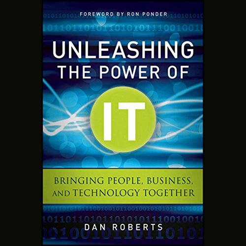 Unleashing the Power of IT  Audiolibri