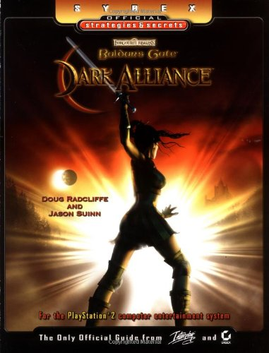 Baldur's Gate Dark Alliance: Sybex Official Strategies and Secrets (Official Strategies & Secrets)
