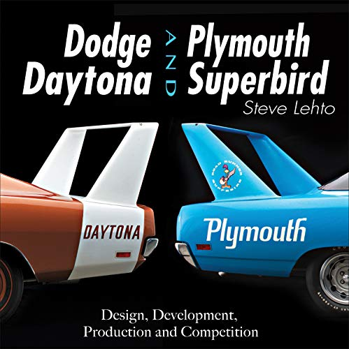 Dodge Daytona and Plymouth Superbird: Design, Development, Production and Competition (English Edition)