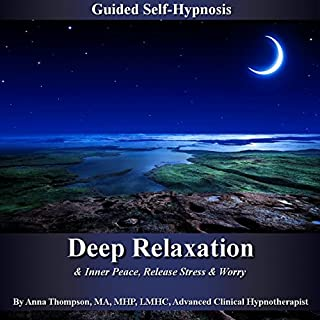 Deep Relaxation & Inner Peace Guided Self-Hypnosis: Release Stress & Worry cover art