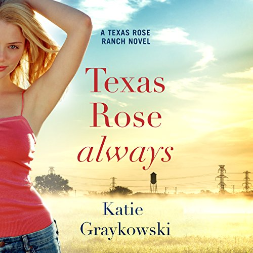 Texas Rose Always audiobook cover art