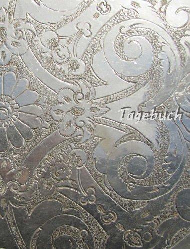 TageBuch - Silver Ornament: Genug Platz für dein Leben - fast DIN A4, Diary, Notizbuch, liniert