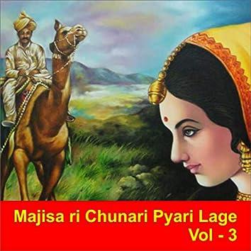 Majisa Ri Chunari Pyari Lage, Vol. 3