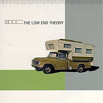 The Low End Theory