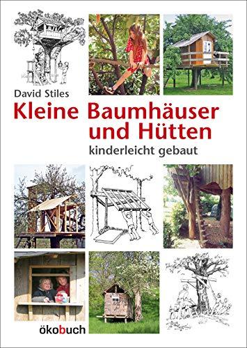 Kleine Baumhäuser und Hütten -...