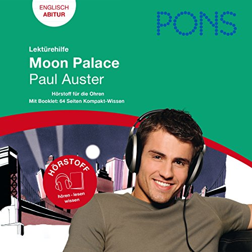Moon Palace - Auster Lektürehilfe. PONS Lektürehilfe - Moon Palace - Paul Auster audiobook cover art