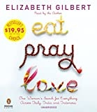 Eat Pray Love: One Woman's Search for Everything Across Italy, India and Indonesia (Audio CD)