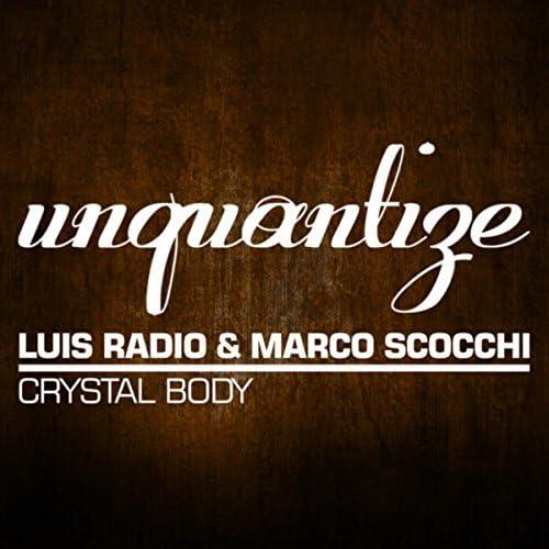 Luis Radio & Marco Scocchi