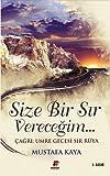 Size Bir Sir Verecegim - Mustafa Kaya