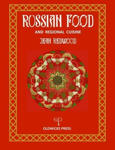 Russian Food and Regional Cuisine by Jean Redwood (2015-11-01)