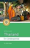 Thailand: Ein Länderporträt (Länderporträts)